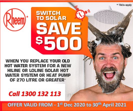 $500 Trade in available for Rheem Solar and heat pump water heaters