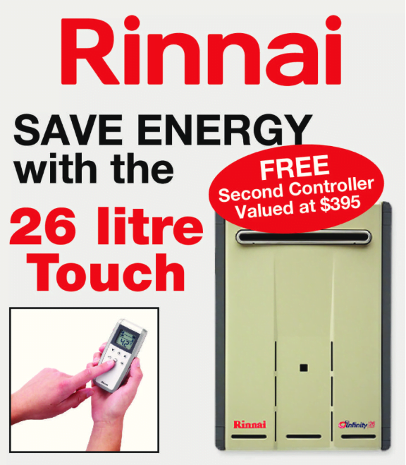 Rinnai 26lt ,One Touch two Control OFFER ENDED