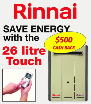 Rinnai infinity 26lt Touch $500 cash back