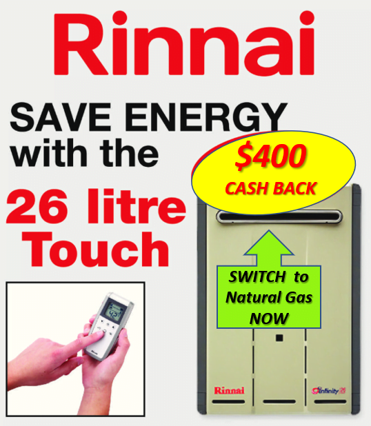 Rinnai infinity 26lt Touch $400 cash back