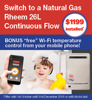 Switch to Natural gas for only $1199 installed Rheem 26lt continuous flow