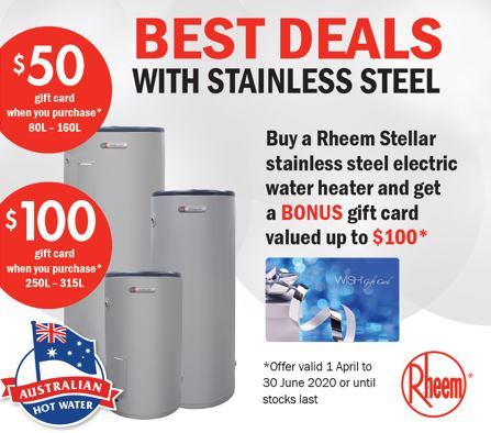 Rheem BONUS wish card up to $100. Electric Stainless Steel tanks-OFFER ENDED