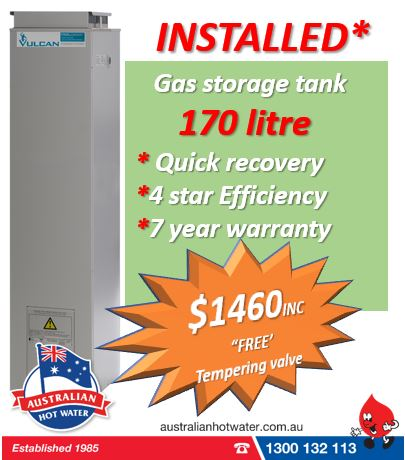 Vulcan 170 litre Natural Gas water heater installed $1460.
