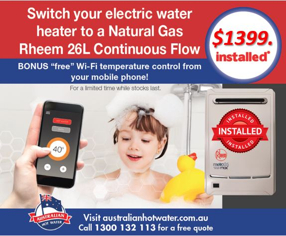 Switch to Natural Gas Rheem 26 litre installed for $1399